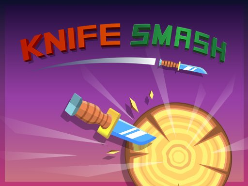 Play Knife Smash Online